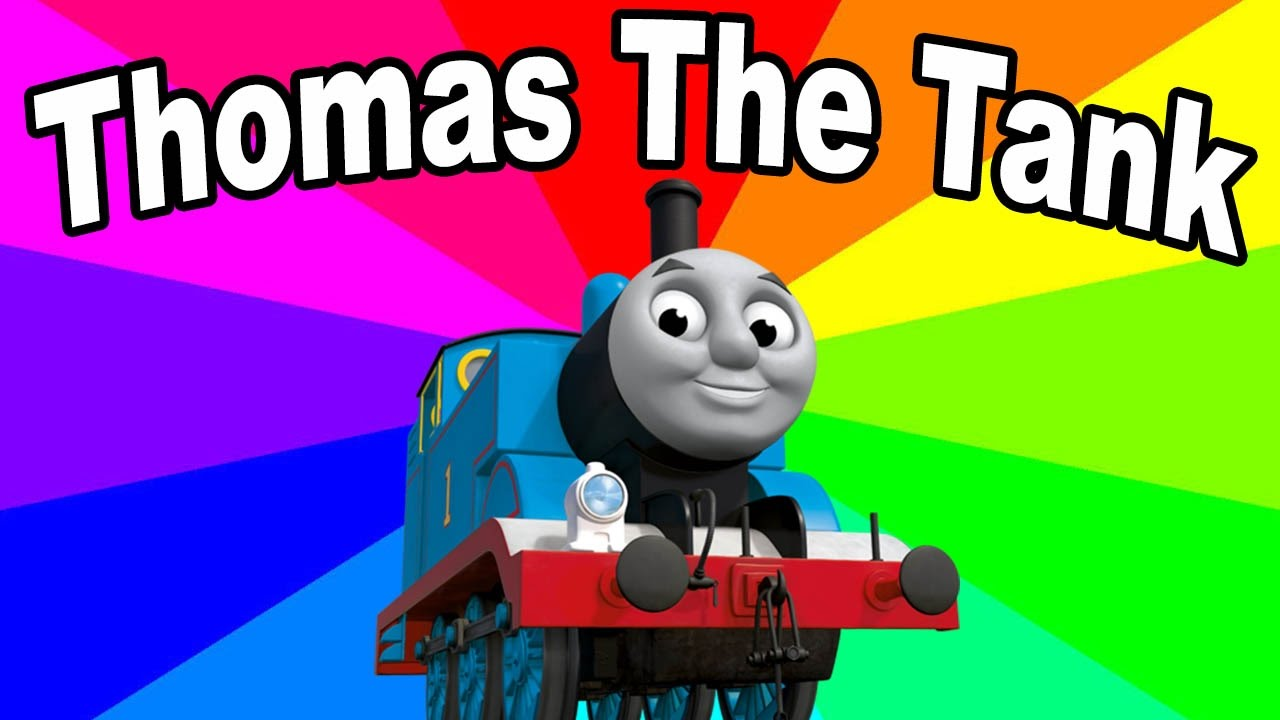 What Is Thomas The Dank Engine The Origin Of The Amazing Thomas The Train Remix Songs Youtube