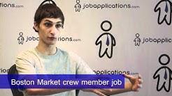 Boston Market Interview - Crew Member