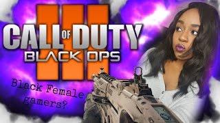 Black Female Gamers??   BO3 Live Commentary