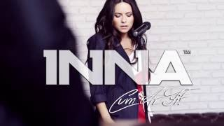 INNA   Cum Ar Fi  Official Audio