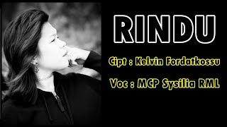 Rindu MCP Sysilia RML Lagu Ambon Terbaru 2018.mp3