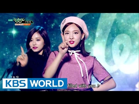 TWICE (트와이스) - 1 TO 10 [Music Bank COMEBACK / 2016.10.28]