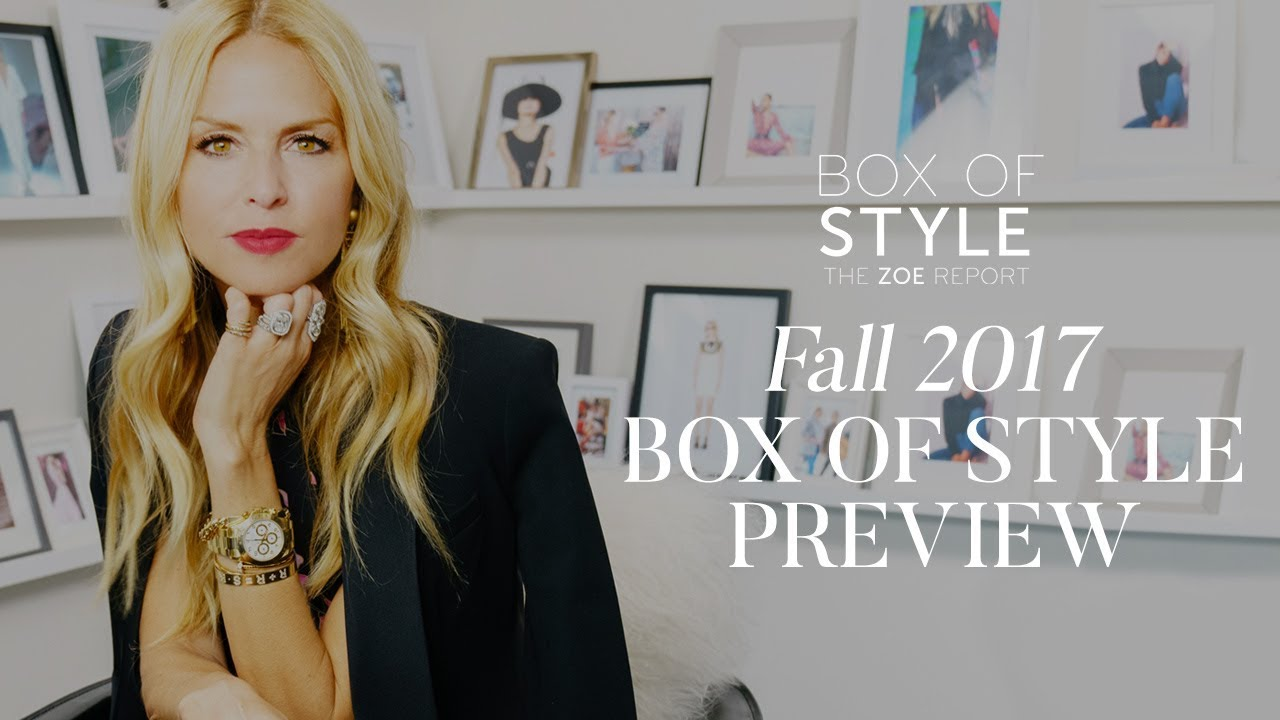 0127f33d0d Fall 2017 Box of Style Preview | The Zoe Report by Rachel Zoe - YouTube