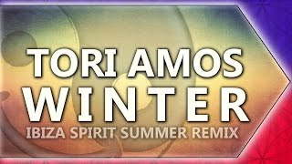 [Dance / House] Tori Amos - Winter (Ibiza Spirit Summer Remix) [Video coverage // Italy]