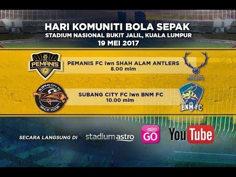 Hari Komuniti Bola Sepak: Pemanis FC lwn Shah Alam Antlers | 8 mlm | Astro Arena