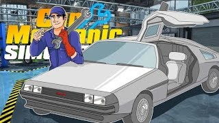 Arreglando el DeLorean de Volver al Futuro | Car Mechanic Simulator 2015 | DeLorean DLC