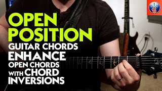 open position guitar chords enhance open chords with chord inversions