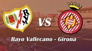 DIRECTO: (Segunda parte) Rayo Vallecano vs Girona de #playoff con #RayoTube