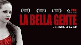 La Bella Gente -  IL TRAILER UFFICIALE