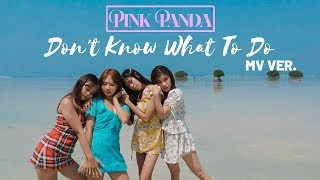 Behind the scene: http://bit.ly/2lxs4v3dance version: https://www./watch?v=gkwaaibn4i4hi guys, finally pink panda is back! we want to thank all of...