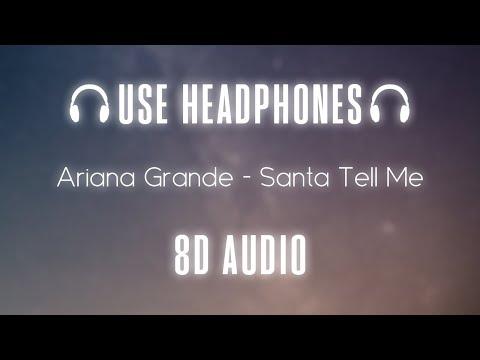 ariana-grande---santa-tell-me- -8d-audio