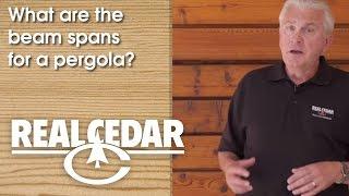 Realcedar.com Faq - What Are The Beam Spans For A Pergola?