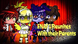 FNAF 1 Reunites With Their Parents / FNAF