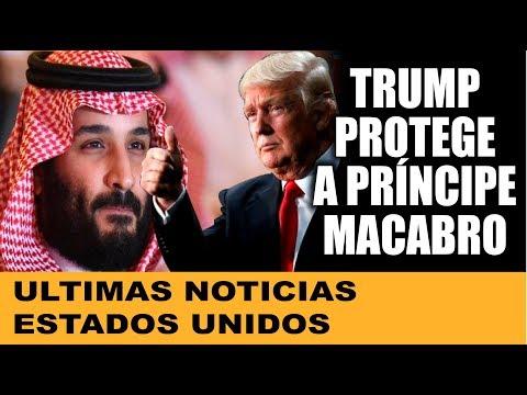 Ultimas noticias de EEUU, TRUMP PROTEGE A PRINCIPE SAUDI 29/11/2018