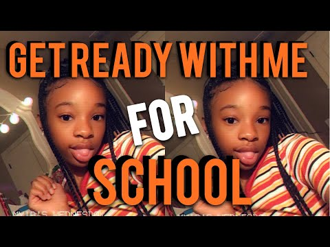 GET READY WITH ME FOR SCHOOL!!