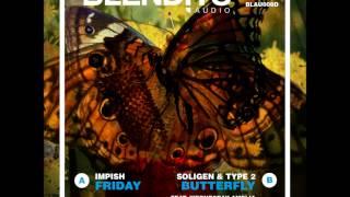 Soligen & Type 2 feat Wednesday Amelia - Butterfly