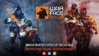 "Прямая трансляция финала ""Warface Open Cup: Весна-2016"""