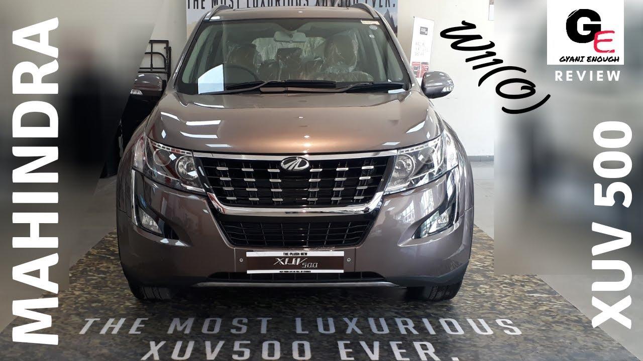 2018 Mahindra Xuv 500 W11 O Lake Side Brown Detailed Review