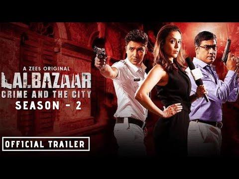 Download LALBAZAAR   Season 2   Official Trailer   A ZEE5 Originals   Lalbazar Season 2 Release Date   Soon
