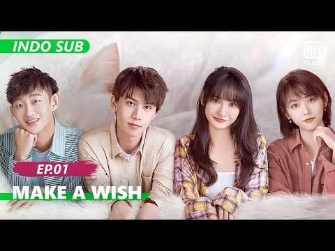 【FULL】Make a wish Ep.1【INDO SUB】| iQiyi Indonesia