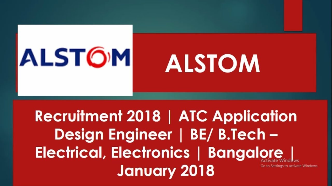 Amazing Alstom Recruitment 2018   ATC Design Engineer   BE/ B.Tech U2013  Electrical