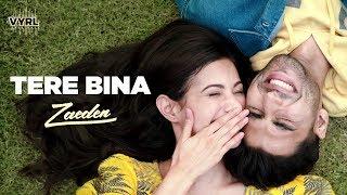 Download tere bina - Zaeden | ft. Amyra Dastur | Kunaal Vermaa | VYRLOriginals |Romantic Songs 2019 Mp3 and Videos