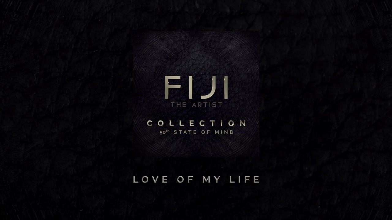 9bf37b6fddec FIJI - Love of My Life (Official Audio) - YouTube