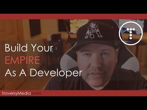 Start Building Your Empire As A Developer