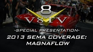 SEMA Show 2013 Video Coverage: Miss Magnaflow and 1967 Nova V8TV