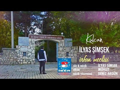 Kulcan İlyas Şimşek - İrfan Meclisi © Klip Tanıtımı (2017)