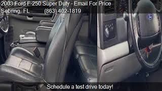 2003 Ford F-250 Super Duty SUPER DUTY for sale in Sebring, F