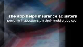 Insurance Adjusters App for Auto and Property mobile forms