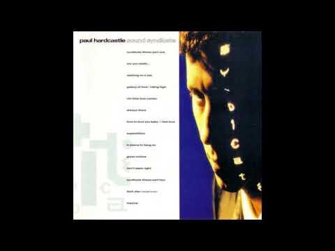 Paul Hardcastle - Sound Syndicate (Full Album) 1990