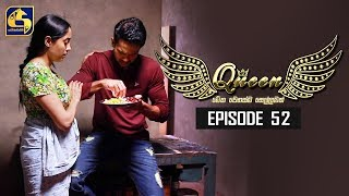 Queen Episode 52 || ''ක්වීන්'' ||  16th October 2019 Thumbnail
