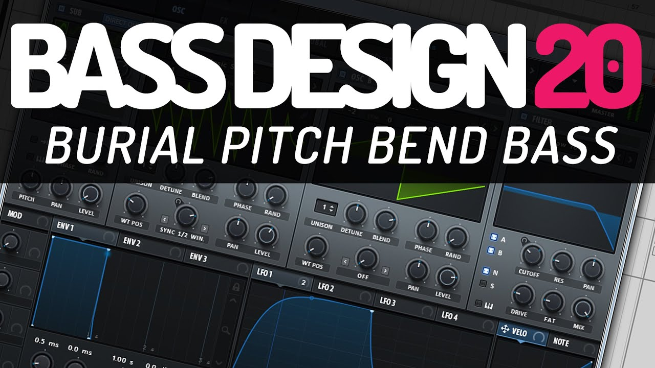 Bass Design 20: Burial Pitch Bend Bass
