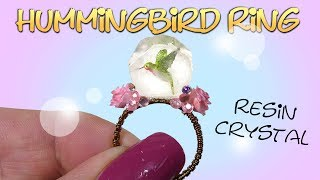 How To Cute Mini Hummingbird Ring Tutorial / DIY Resin Crystal Ring