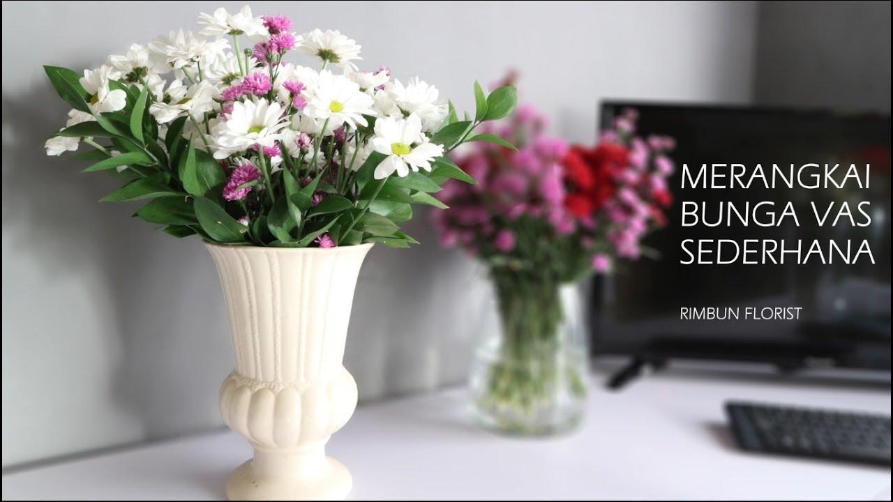 Merangkai Bunga Vas Krisan Youtube