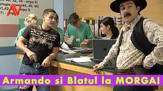 Armando si Blatul la MORGA!  --- Augustin Viziru  in REGINA (secvente  showreel)