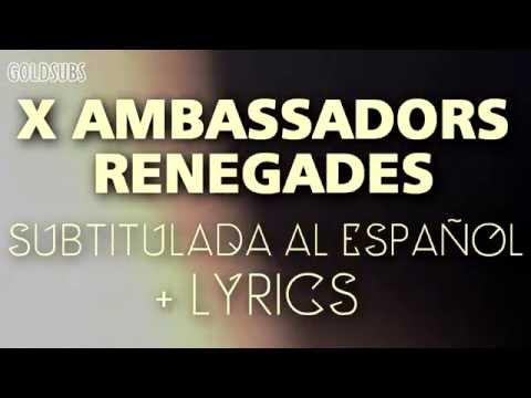 x ambassadors renegades lyrics