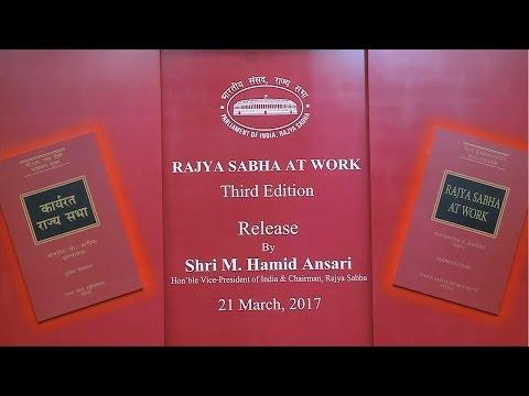 RAJYA SABHA AT WORK RELEASE BY SHRI. M. HAMID ANSARI