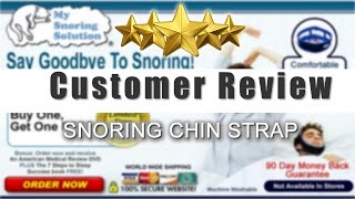 Snoring Chin Strap Customer Review - Snoring Chin Strap Buying Info