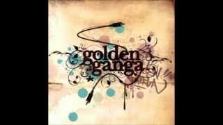 And I love Her - Golden Ganga