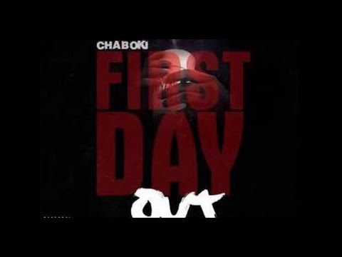 Chaboki - First Day Out | Cheif Keef Remix