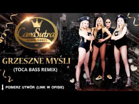 CamaSutra - Grzeszne myśli (Toca Bass Remix)