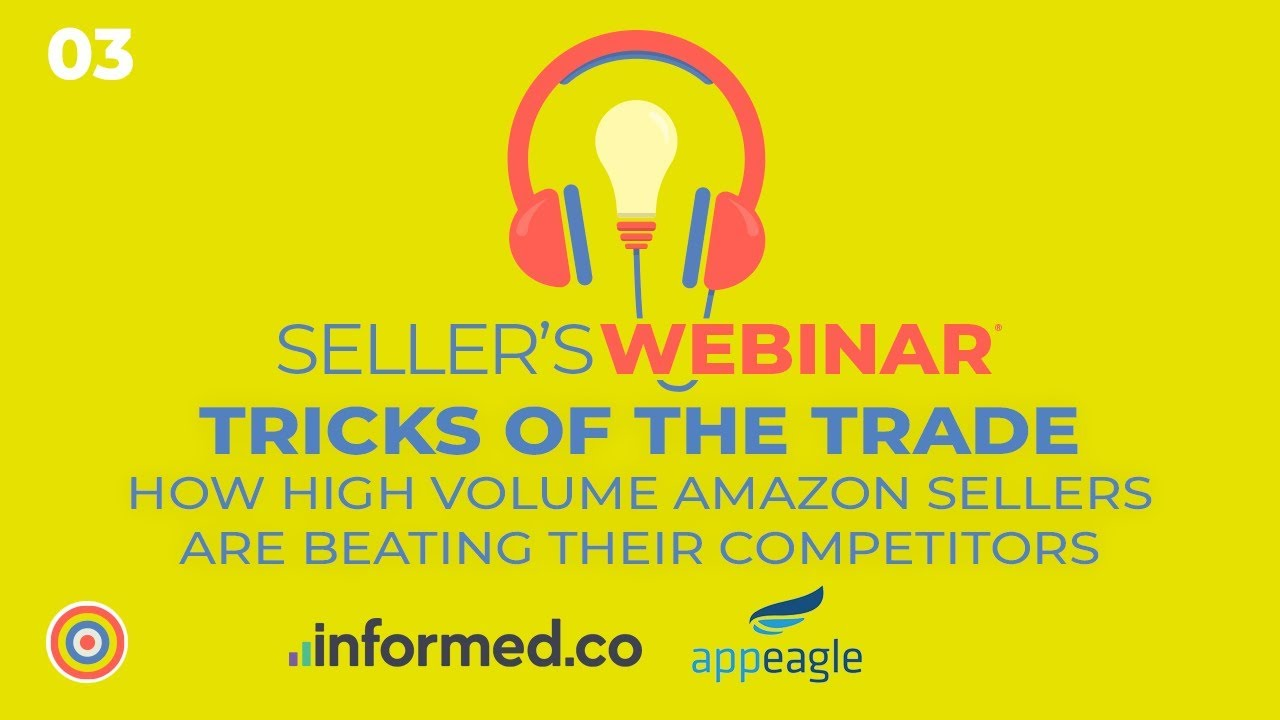 How High-Volume Amazon Sellers Beat Their Competitors Webinar