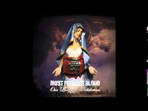 MOST PRECIOUS BLOOD - our lady of annihilation (full album)