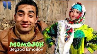 Begzod Ismoilov - Momojon   Бегзод Исмоилов - Моможон