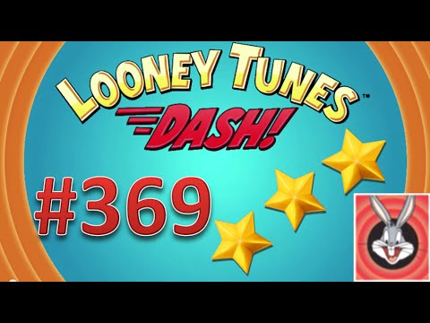 Looney Tunes Dash! level 369 - 3 stars - looney card