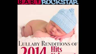 Dark Horse - Baby Lullaby Music by Baby Rockstar (As Made Famous by Katy Perry)