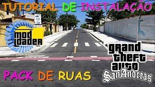 GTA PACK DE RUAS TUTORIAL DE INSTALAÇÃO PELO ModLoader PARA GTA SAN ANDREAS FULL HD 1080p